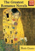 The Greatest Romance Novels - Mobile Classics, Charlotte Brontë, Emily Brontë, Elizabeth Gaskell, Nathaniel Hawthorne, Emmuska Orczy, Thomas Hardy, Jane Austen