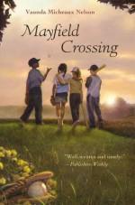 Mayfield Crossing - Vaunda Micheaux Nelson