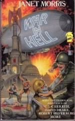 War in Hell - Robert Silverberg, David Drake, Nancy Asire, C.J. Cherryh, Diana L. Paxson, Michael Armstrong, Janet E. Morris, Chris Morris, Bill Kerby