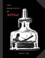 The Creativity of Steve Ditko - Steve Ditko