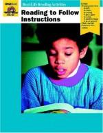 Reading to Follow Instructions: Grades 2-3 - Jo Ellen Moore, Marilyn Evans, Kelly McMahon