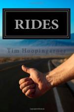 Rides - Tim Hoopingarner, Sandy Blaha, Dianne Lorang