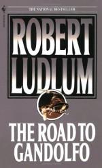 The Road to Gandolfo - Robert Ludlum, Michael Shepherd