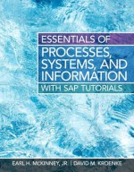 Essentials of Processes, Systems and Information - Earl McKinney, David Kroenke