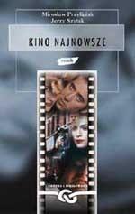 Kino najnowsze - Jerzy Szyłak, Mirosław Przylipiak