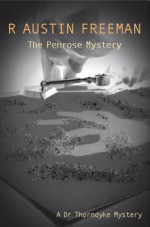The Penrose Mystery - R. Austin Freeman