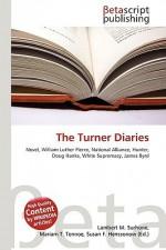The Turner Diaries - Lambert M. Surhone, VDM Publishing, Susan F. Marseken
