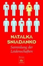 Sammlung der Leidenschaften - Natalka Śniadanko