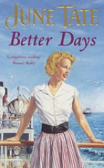 Better Days - June Tate
