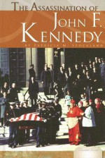The Assassination of John F. Kennedy - Patricia M. Stockland