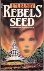 Rebels' Seed - F.M. Busby