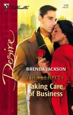 Taking Care of Business: The Elliotts - Brenda Jackson