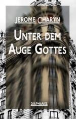 Unter dem Auge Gottes (Penser Pulp) (German Edition) - Thomas Wörtche, Jerome Charyn, Jürgen Bürger