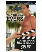 Hollywood Spank - Shoshanna Evers