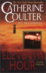 Eleventh Hour - Catherine Coulter