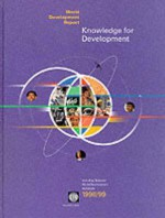 World Development Report 1998-1999: Knowledge for Development - World Bank Group, World Book Inc, Policy World Bank