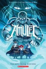 Amulet, Vol. 6: Escape From Lucien - Kazu Kibuishi