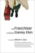 The Franchiser - Stanley Elkin, William H. Gass