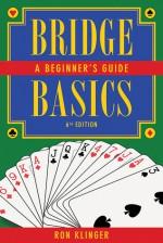 Bridge Basics: A Beginner's Guide - Ron Klinger