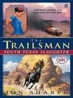South Texas Slaughter - Jon Sharpe