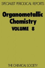 Organometallic Chemistry - Royal Society of Chemistry, Edward W. Abel, Royal Society of Chemistry