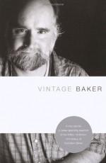 Vintage Baker - Nicholson Baker