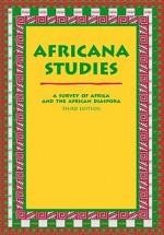 Africana Studies: A Survey of Africa And the African Diaspora - Mario Azevedo