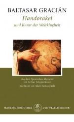 Handorakel und Kunst der Weltklugheit (German Edition) - Baltasar Gracián, Arthur Schopenhauer, Adam Soboczynski