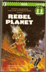Rebel Planet - Robin A.H. Waterfield
