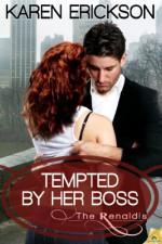 Tempted by Her Boss - Karen Erickson