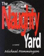 The Naughty Yard - Michael Hemmingson