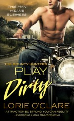 Play Dirty - Lorie O'Clare