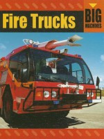 Fire Trucks - David Glover, Penny Glover