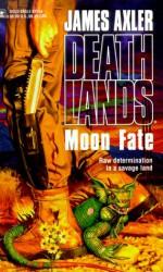 Moon Fate - James Axler