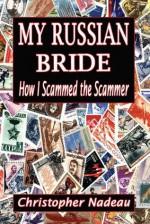 My Russian Bride - Christopher Nadeau