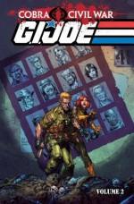 G.I. Joe: Cobra Civil War, Volume 2 - Chuck Dixon, Javier Saltares