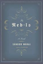 The Rebels - George Szirtes, Sándor Márai