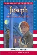 Joseph: 1861-A Rumble of War - Bonnie Pryor, Bert Dodson