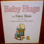 Baby Hugs - Dave Ross
