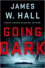 Going Dark - James W. Hall