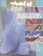 Afghan Variegations - Michele Maks, Connie Ellison, Kim Guzman