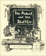 The Pedant and the Shuffly - John Bellairs, Brad Strickland, Marilyn Fitschen
