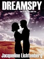 Dreamspy: Tales of the Luren, Book Two - Jacqueline Lichtenberg