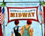 Bingleman's Midway - Karen Ackerman