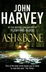 Ash & Bone - John Harvey