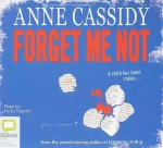 Forget Me Not - Anne Cassidy, Nicky Talacko