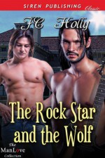 The Rock Star and the Wolf - J.C. Holly