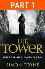 The Tower: Part One - Simon Toyne