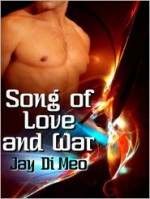 Song Of Love And War - Jay Di Meo