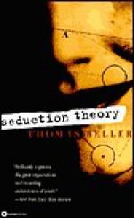 Seduction Theory - Thomas Beller